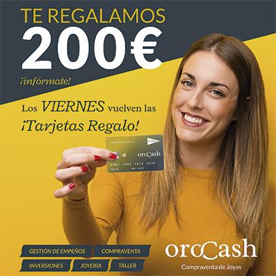 Tarjeta Regalo 200 euros Orocash